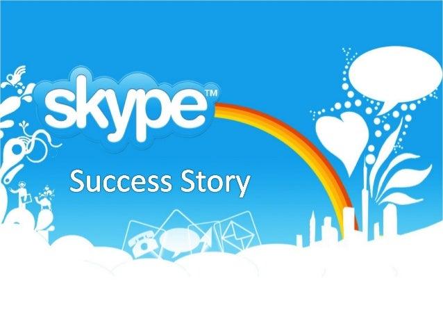 Historique • 2003 : Création • 2006 : Rachat par Ebay • 2011 : Rachat par Microsoft