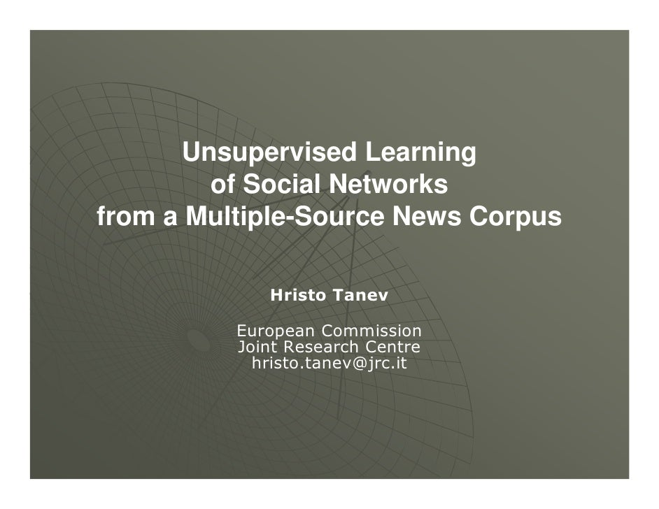 Unsupervised Learning of a Social Network from a Multiple-Source News Corpus