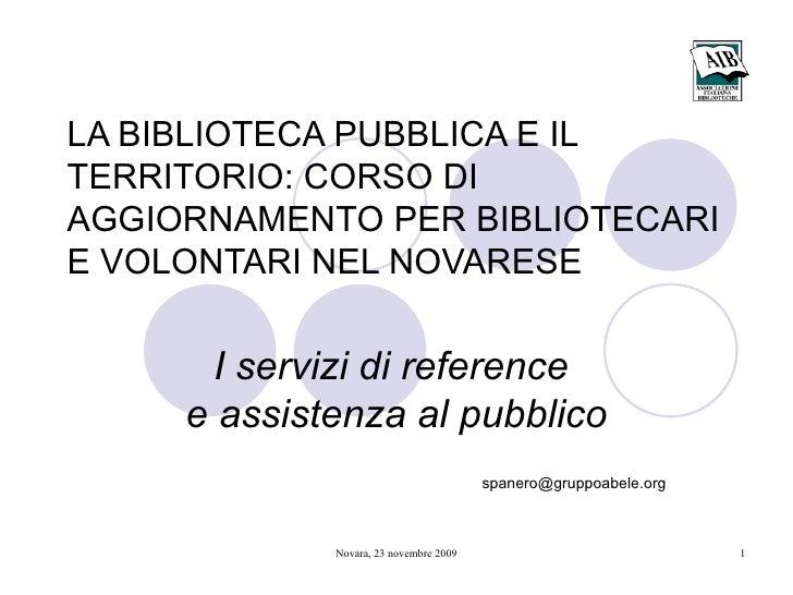 Servizi di reference e assistenza al pubblico