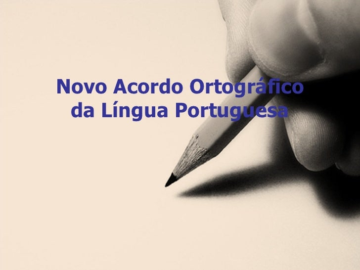 Slides Novo Acordo OrtográFico