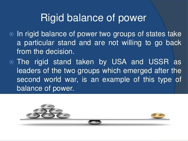 the concept of balance of power theory The concern for relative gain predicts that states will prefer balance of power over collective security because the latter requires that states trust one another enough to completely forgo relative gain through unilateral disarmament, which is inherently at odds with the idea of having a positional advantage for.