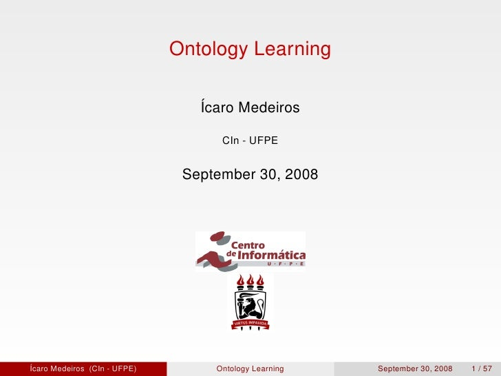 Ontology Learning                                   Ícaro Medeiros                                      CIn - UFPE        ...