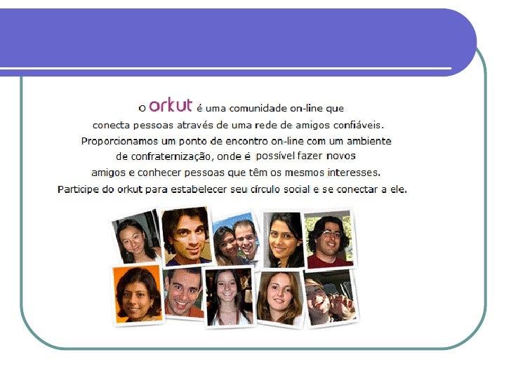 Orkut como ferramenta para ensino aprendizagem de LE