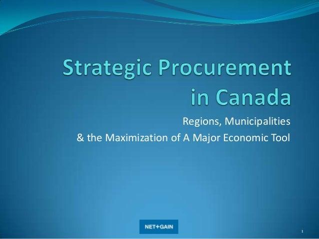 Regions, Municipalities & the Maximization of A Major Economic Tool  1
