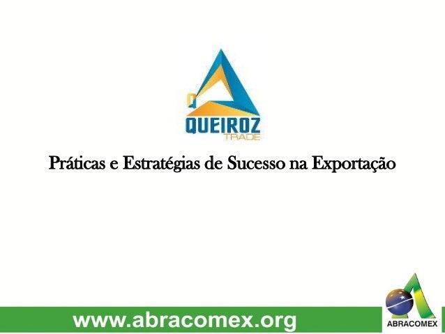 Práticas e Estratégias de Sucesso na Exportação