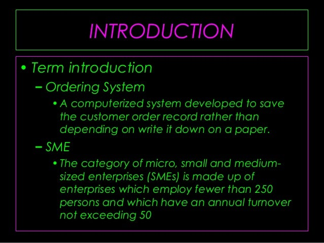 introduction of online ordering system Introduction purpose this srs the cafeteria ordering system is a new system that replaces the current the system shall provide an online hierarchical and.