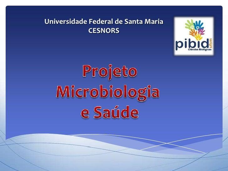 Universidade Federal de Santa Maria             CESNORS