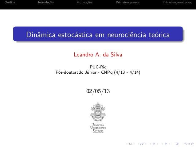 Dinâmica estocástica em neurociência teórica