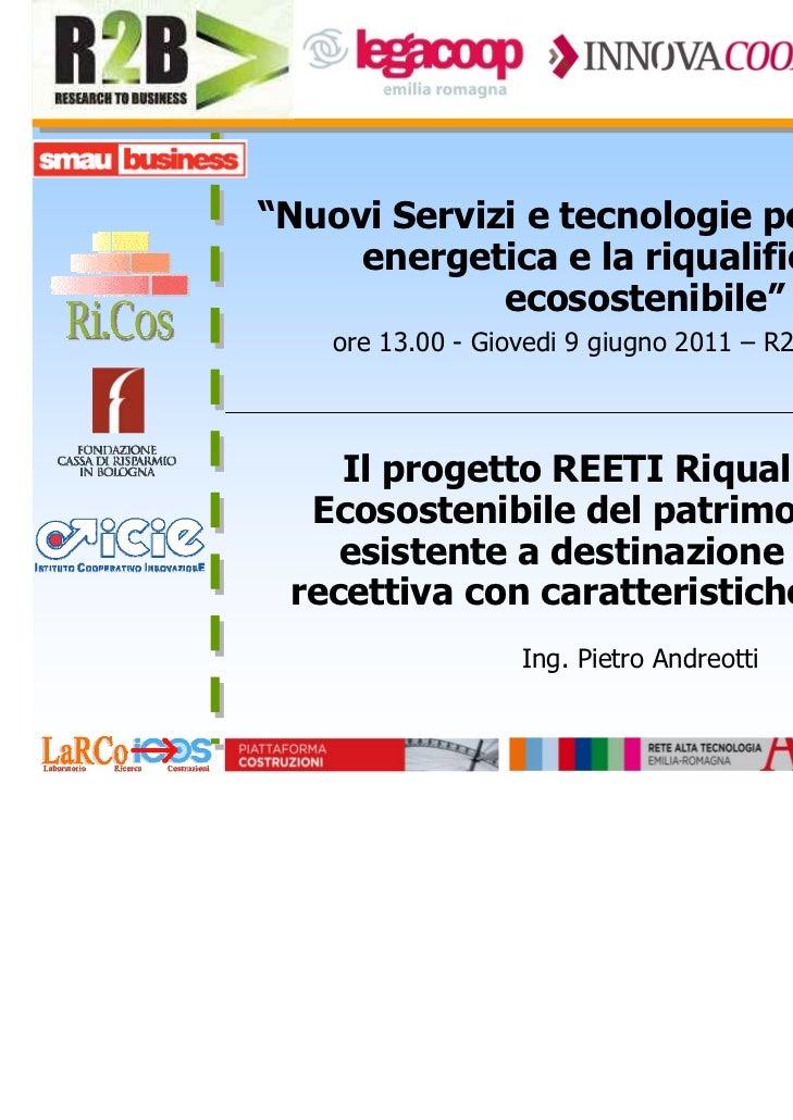 """""""Nuovi Servizi e tecnologie per l'efficienza     energetica e la riqualificazione             ecosostenibile""""    ore 13.00..."""