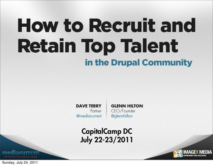 How to Recruit and Retain Top Talent in the Drupal Community