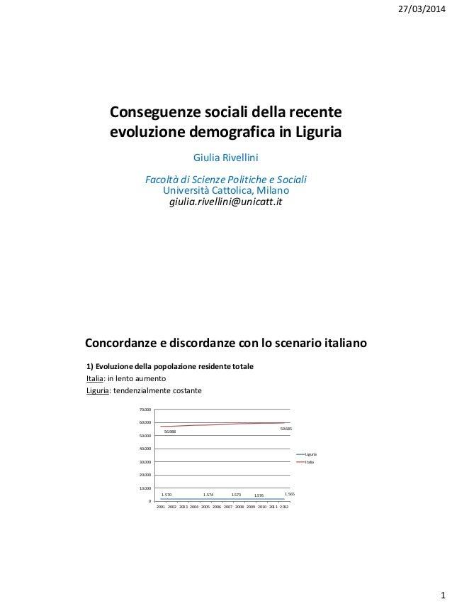 G. Rivellini - Conseguenze sociali della recente evoluzione demografica in Liguria