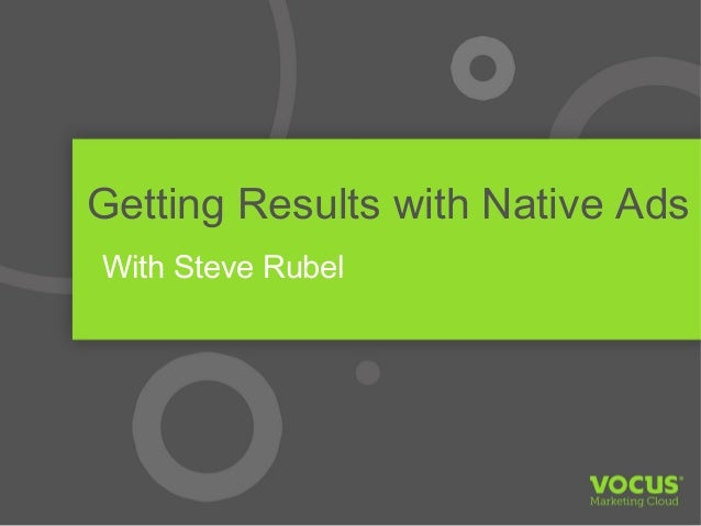 Getting Results With Native Ads - with Steve Rubel
