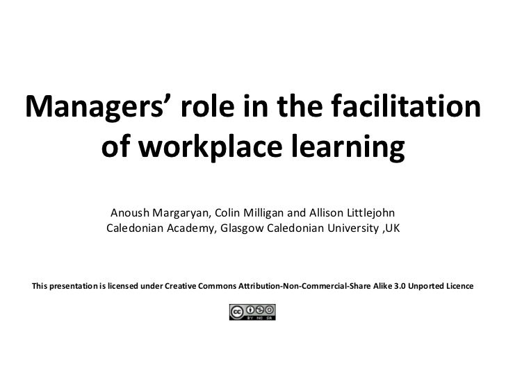 Managers' roles in the facilitation of workplace learning