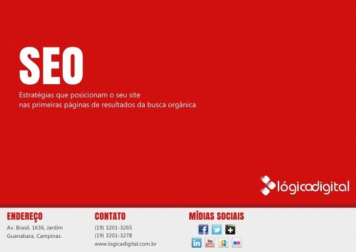 Serviços oferecidos pela Lógica Digital - Otimização e Posicionamento em sites de busca: SEO