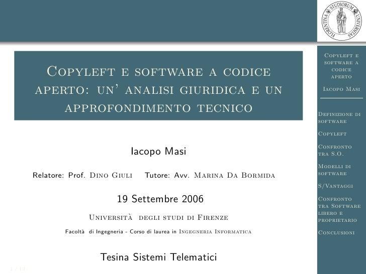 Copyleft e software a codice  Copyleft e software a codice aperto: un'analisi giuridica e un approfondimento tecnico