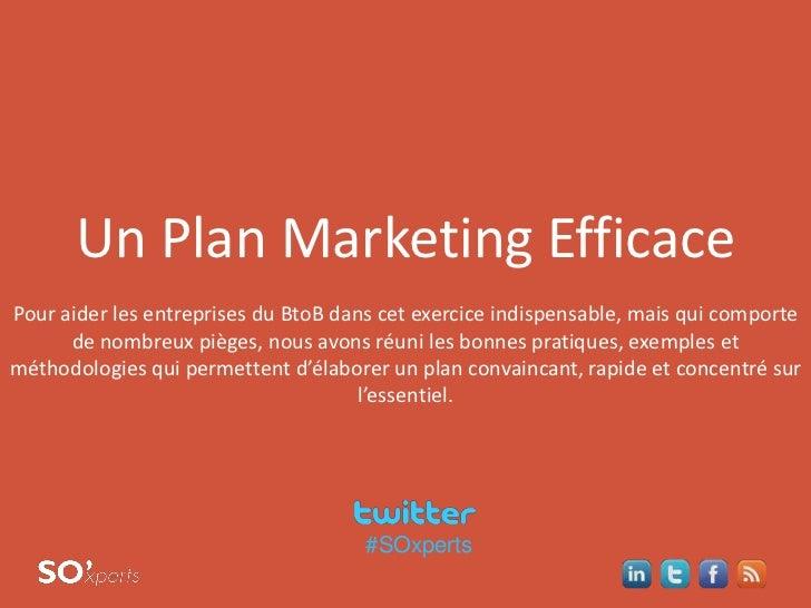 pre       Un Plan Marketing EfficacePour aider les entreprises du BtoB dans cet exercice indispensable, mais qui comporte ...
