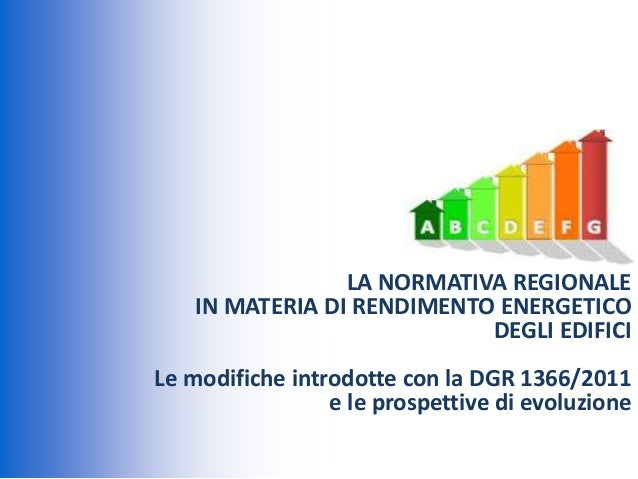 Convegni 2013/ Stefano Stefani - La normativa in materia di rendimento energetico degli edifici in Emilia Romagna
