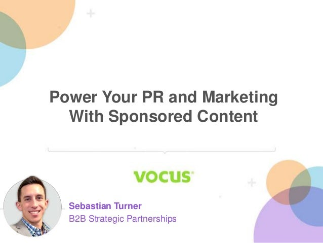 Power Your PR and Marketing With Sponsored Content with Sebastian Turner