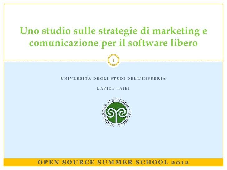 Uno studio sulle strategie di marketing e comunicazione per il software libero                                       1    ...