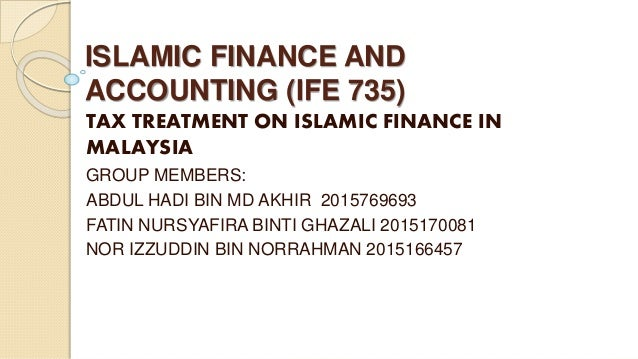islamic financing in malaysia Malaysia is the leading international centre for islamic finance follow all updates and access malaysia specific islamic finance information and data here.