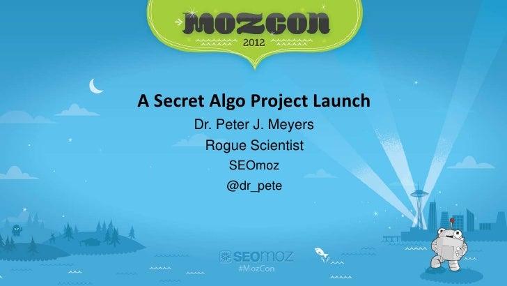 A Secret Algo Project (MozCast)
