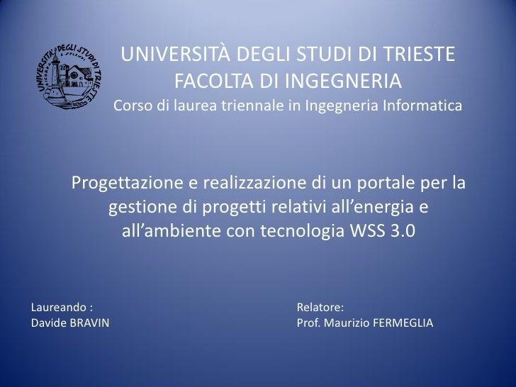UNIVERSITÀ DEGLI STUDI DI TRIESTE                      FACOLTA DI INGEGNERIA                 Corso di laurea triennale in ...