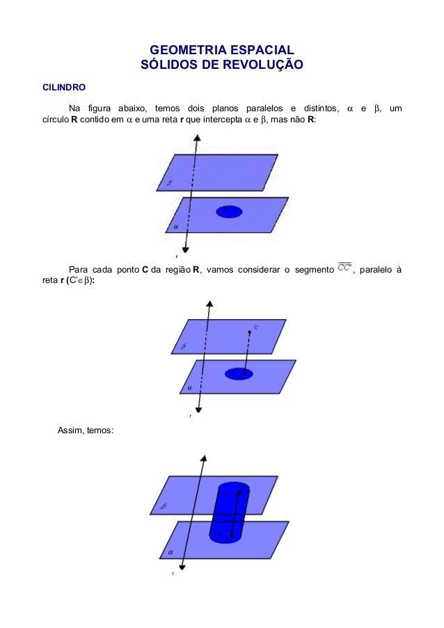 GEOMETRIA ESPACIAL SÓLIDOS DE REVOLUÇÃO CILINDRO Na figura abaixo, temos dois planos paralelos e distintos, α e β, um círc...