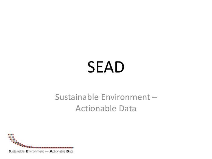 SEAD slide set (October 2011)