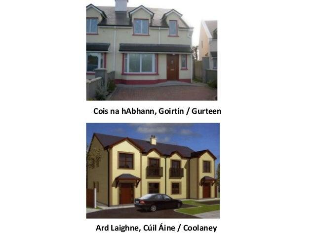 Cois na hAbhann, Goirtín / Gurteen  Ard Laighne, Cúil Áine / Coolaney