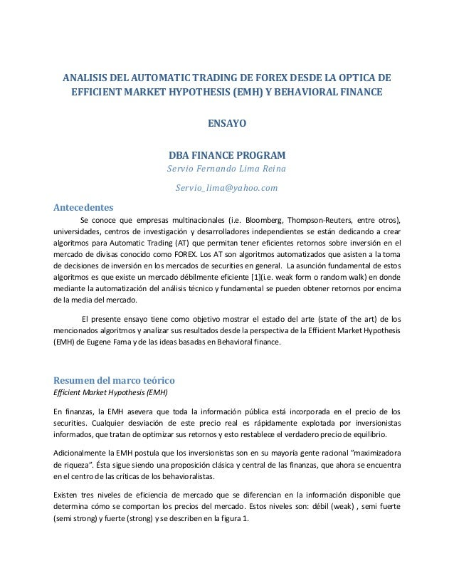 ANALISIS DEL AUTOMATIC TRADING DE FOREX DESDE LA OPTICA DE EFFICIENT MARKET HYPOTHESIS (EMH) Y BEHAVIORAL FINANCE ENSAYO D...