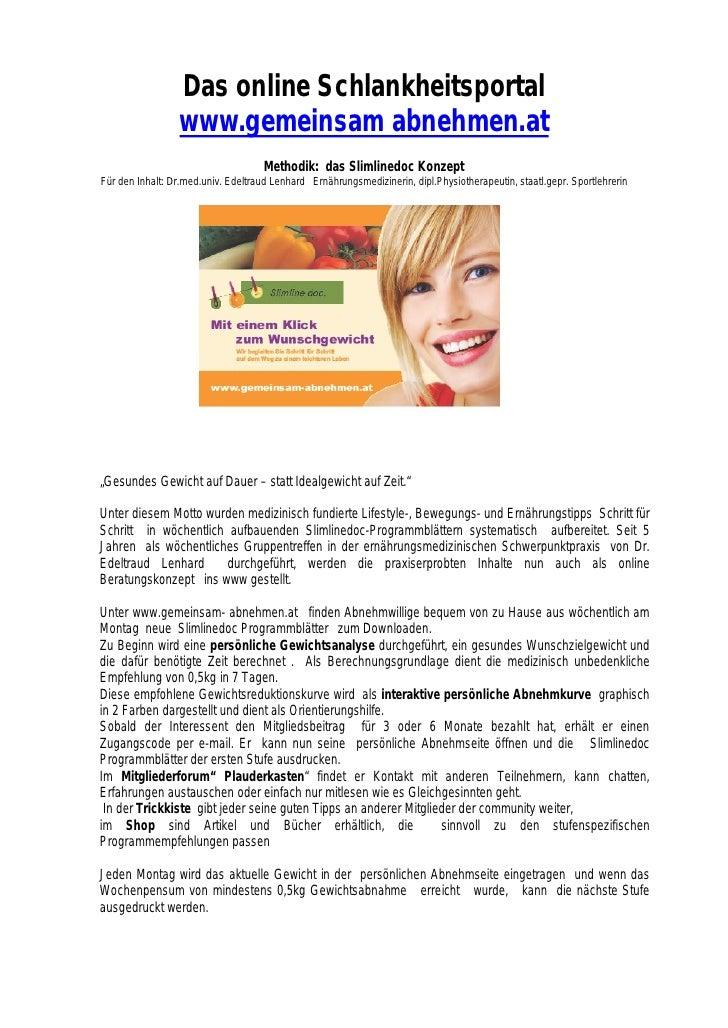 Das online Schlankheitsportal                  www.gemeinsam abnehmen.at                                      Methodik: da...