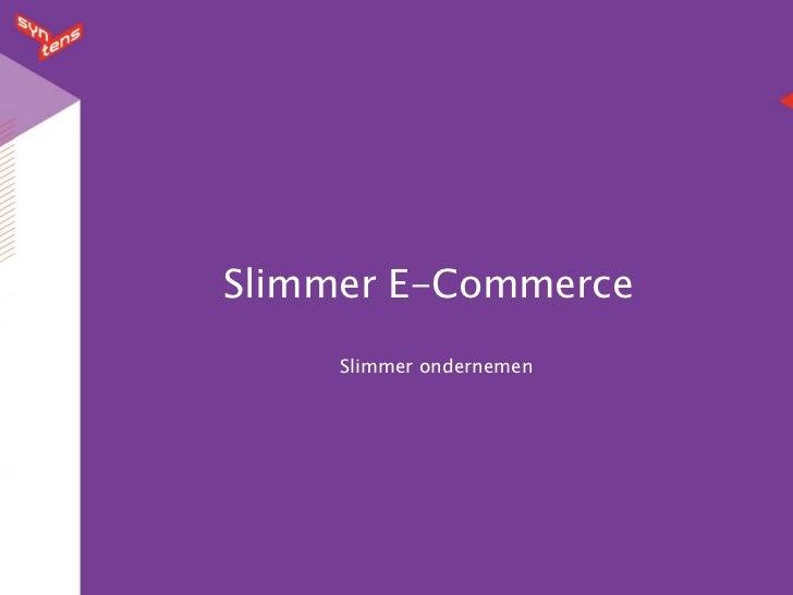 Slimmer E-Commerce     Slimmer ondernemen