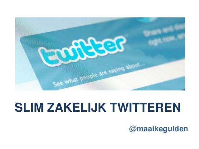 Slim zakelijk twitteren 25 april 2014 1