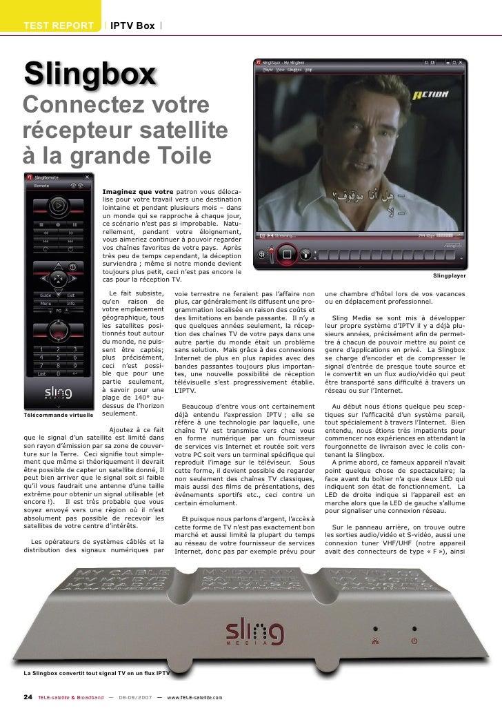 TEST REPORT                   IPTV Box     Slingbox Connectez votre récepteur satellite à la grande Toile                 ...