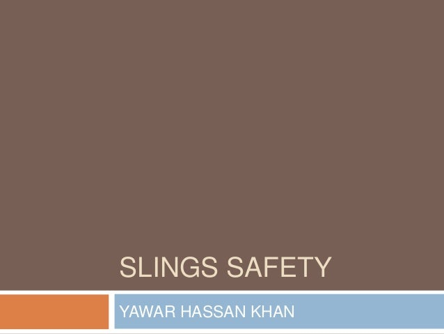 SLINGS SAFETYYAWAR HASSAN KHAN