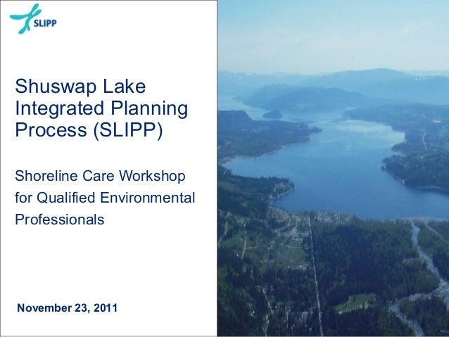 Slipp shoreline care qep outreach meeting 23 november-2011