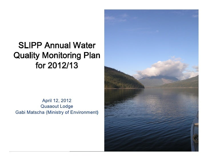 SLIPP Water Quality Monitoring Plan 2012 WQ PAC Workshop 12-April-2012