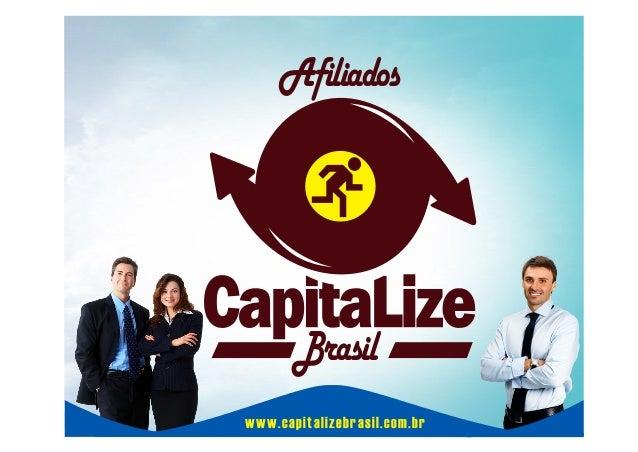 Brasil Afiliados www.capitalizebrasil.com.br