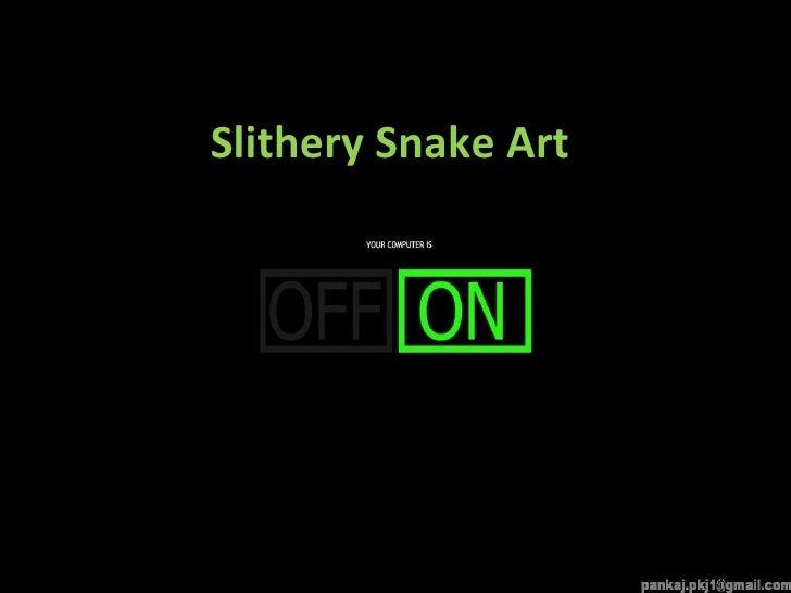 Slithery Snake Art