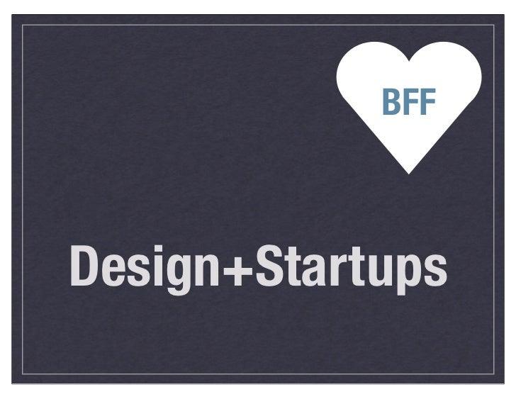Design+Startups (Startup Lessons Learned)