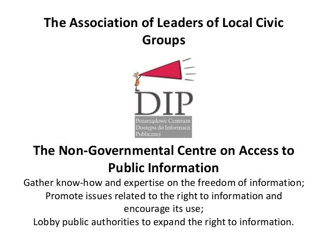 The Association of Leaders of Local Civic                    Groups  The Non-Governmental Centre on Access to            P...