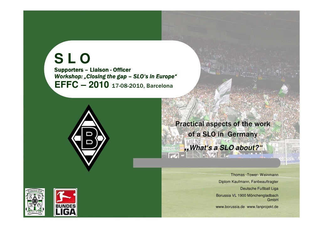 "SLO Supporters – Liaison - Officer Workshop: ""Closing the gap – SLO's in Europe"" EFFC – 2010 17-08-2010, Barcelona        ..."