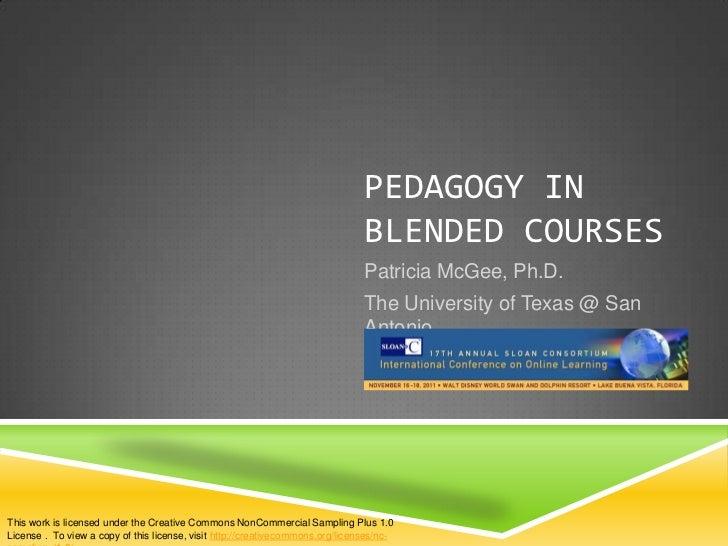 PEDAGOGY IN                                                                                BLENDED COURSES                ...