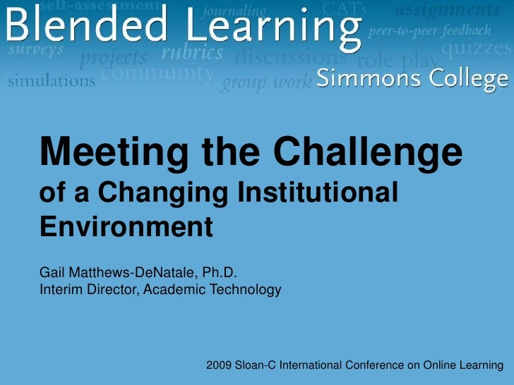 Meeting the Challenge of a Changing Institutional Environment