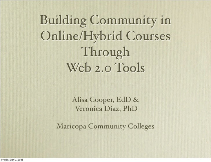 Building Community in Online/Hybrid Courses Through Web 2.0 Tools