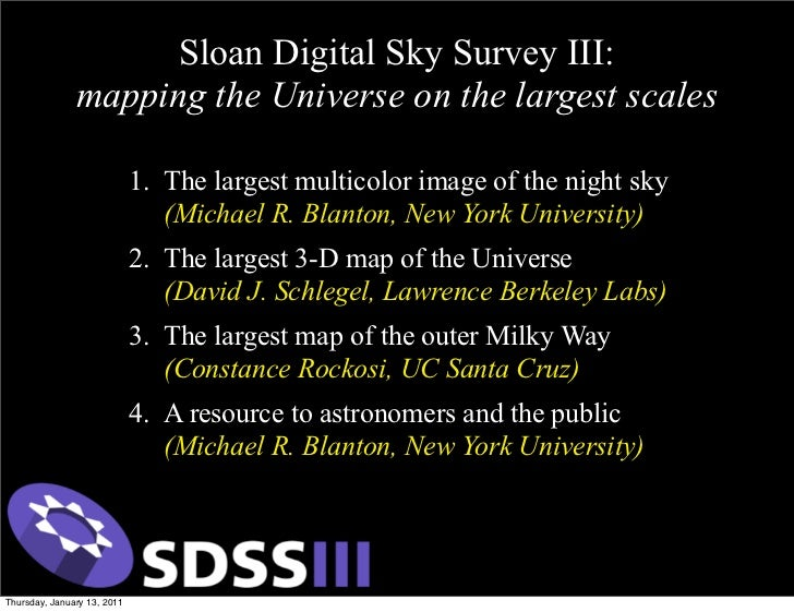 Sloan Digital Sky Survey III:               mapping the Universe on the largest scales                             1. The ...