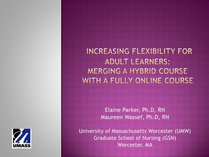 Merging a hybrid/blended course with a fully online course.