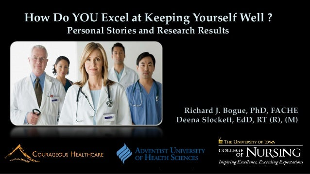 How Do YOU Excel at Keeping Yourself Well ?Personal Stories and Research Results