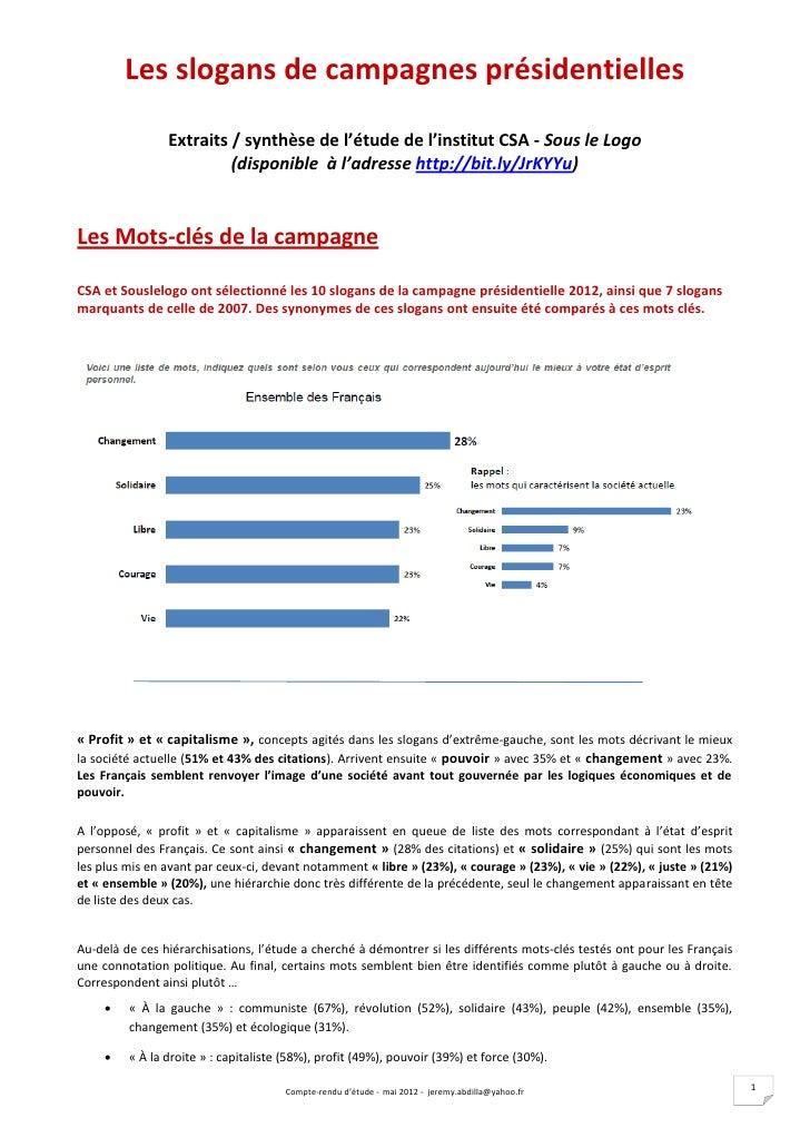 Les slogans de campagnes présidentielles                Extraits / synthèse de l'étude de l'institut CSA - Sous le Logo   ...