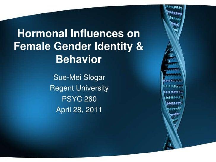Hormonal Influences on Female Gender Identity & Behavior